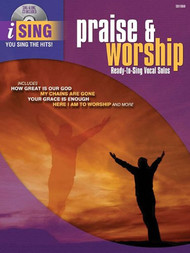 iSing Praise & Worship: •Ready-to-Sing Vocal Solos (Book/CD Set) for Piano / Vocal / Guitar