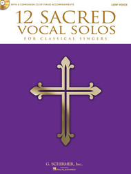 12 Sacred Vocal Solos for Classical Singers (Book/CD Set) for Low Voice / Piano