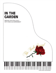 In the Garden Single Sheet for Medium Low Vocal Solo