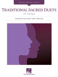 Traditional Sacred Duets for High / Low Vocal Duets w/ Piano