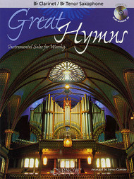 Great Hymns: •Instrumental Solos for Worship (Book/CD Set) for B♭ Clarinet / B♭ Tenor Saxophone