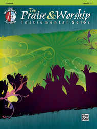 Alfred's Instrumental Play-Along - Top Praise & Worship Instrumental Solos, Level 2-3 (Book/CD Set) for Clarinet