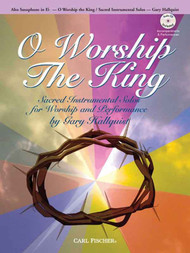 O Worship the King (Book/CD Set) for Alto Saxophone in E♭