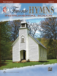 Alfred's Instrumental Play-Along - Favorite Hymns Instrumental Solos, Level 2-3 (Book/CD Set) for Tenor Saxophone