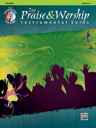 Alfred's Instrumental Play-Along - Top Praise & Worship Instrumental Solos, Level 2-3 (Book/CD Set) for Trumpet