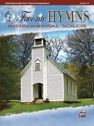 Alfred's Instrumental Play-Along - Favorite Hymns Instrumental Solos, Level 2-3 (Book/CD Set) for Violin / Piano Accompaniment