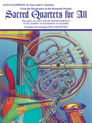Sacred Quartets for All: •From the Renaissance to the Romantic Periods for Alto E♭ Saxophone / E♭ Clarinet