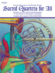 Sacred Quartets for All: •From the Renaissance to the Romantic Periods for Violin