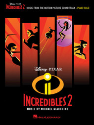 Incredibles 2 - Piano Solo Songbook