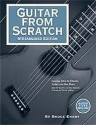 Guitar from Scratch Streamlined Edition by Bruce Emery (with Online Audio Files)