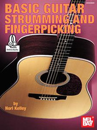 Basic Guitar Strumming and Fingerpicking (with Online Audio)