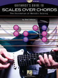Guitarist's Guide to Scales Over Chords (Book/CD Set) by Chad Johnson
