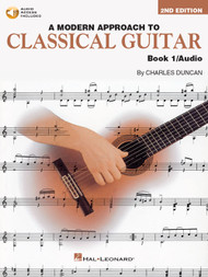 A Modern Approach to Classical Guitar, Book 1 - 2nd Edition (with Audio Access) by Charles Duncan
