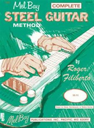 Complete Steel Guitar Method by Roger Filiberto
