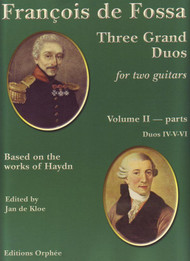 François de Fossa - Three Grand Duos for Two Guitars, Volume 2: Parts Duos IV-V-VI