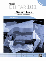 Alfred's Guitar 101 - Ensemble: Desert Trail Score for Guitar Ensembles