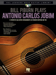 Bill Pilburn Plays Antonio Carlos Jobim -- Hal Leonard Solo Guitar Library (Book/CD Set)
