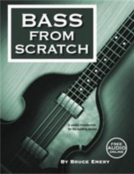 Bass from Scratch (with Online Audio) by Bruce Emery