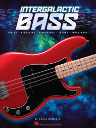 Intergalactic Bass: Scales, Arpeggios, Fingerings, Theory & Much More! by Carlo Mombelli