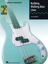 Bass Builders - Building Walking Bass Lines (with Audio Access) by Ed Friedland