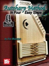 Autoharp Method in Four Easy Steps (with Online Audio) by Evo Bluestein
