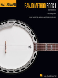 Hal Leonard Banjo Method, Book 1 - 2nd Edition by Mac Robertson, Robbie Clement & Will Schmid