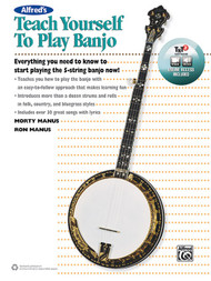 Alfred's Teach Yourself to Play Banjo (Book & Online Video/Audio/Software) by Morty Manus & Ron Manus