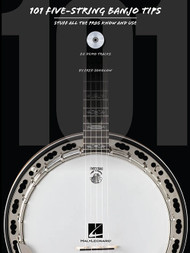 101 Five-String Banjo Tips: Stuff All the Pros Know and Use (Book/CD Set) by Fred Sokolow