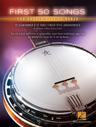 First 50 Songs You Should Play On Banjo by Michael J. Miles & Greg Cahill