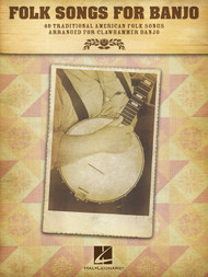 Folk Songs for Banjo: 40 Traditional American Folk Songs Arranged for Clawhammer Banjo