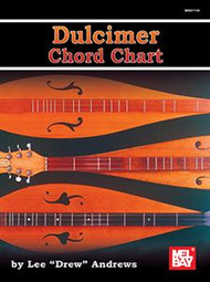 "Dulcimer Chord Chart by Lee ""Drew"" Andrews"