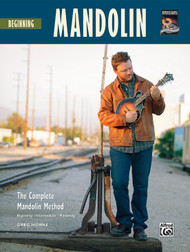 Beginning Mandolin - The Complete Mandolin Method (Book/CD Set) by Greg Horne