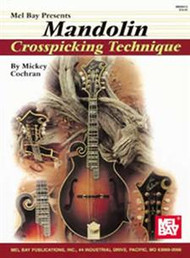 Mandolin Crosspicking Technique by Mickey Cochran