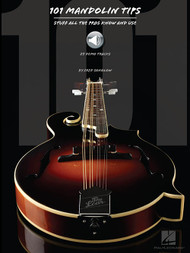 101 Mandolin Tips: Stuff All the Pros Know and Use (with Audio Access) by Fred Sokolow