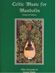 Celtic Music for Mandolin (Book/CD Set) by Allan Alexander & Jessica Walsh