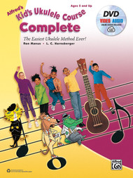Alfred's Kid's Ukulele Course Complete (Book/DVD/Online Audio & Video Access Set) by Ron Manus & L.C. Harnsberger