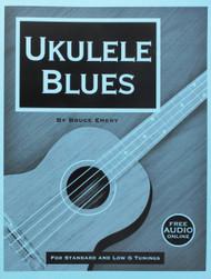 Ukulele Blues (with Free Online Audio) by Bruce Emery
