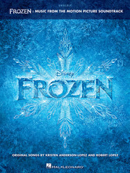 Frozen: Music from the Motion Picture Soundtrack for Ukulele
