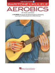 Baritone Ukulele Aerobics (with Audio Access) by Chad Johnson