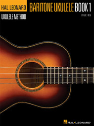 Hal Leonard Ukulele Method - Baritone Ukulele, Book 1 by Lil' Rev