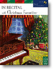 In Recital with Christmas Favorites - Book 6 (Late Intermediate)