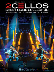 2CELLOS Sheet Music Collection - Cello Duet Songbook (Score & Parts)