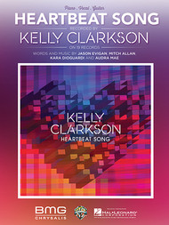 Heartbeat Song (by Kelly Clarkson) - Piano/Vocal/Guitar