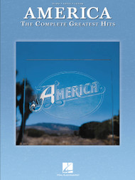 America The Complete Greatest Hits - Piano/Vocal/Guitar Songbook