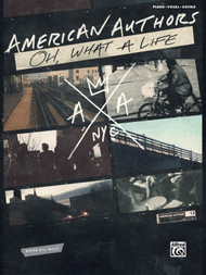 American Authors Oh, What a Life - Piano/Vocal/Guitar Songbook