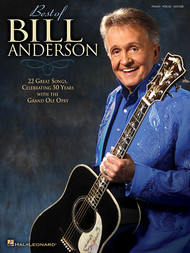 Best of Bill Anderson - Piano/Vocal/Guitar Songbook