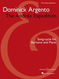 Dominick Argento The Andrée Expedition - Piano/Vocal Songbook