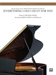 (Everything I Do) I Do it For You (from Robin Hood: Prince of Theives) for Piano Solo