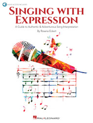 Singing with Expression by Rosana Eckert (Book & Audio Access)