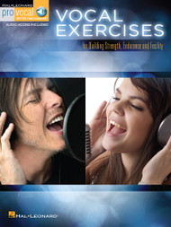Vocal Exercises for Building Strength, Endurance and Facility (ProVocal)